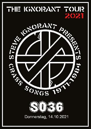 14.10.2021 Steve Ignorant presents CRASS songs 1977 - 1984 NACHHOLTERMIN